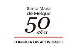 Santa María de Melque. 50 años
