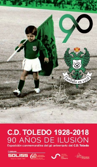 Exposición C.D. Toledo 1928-2018
