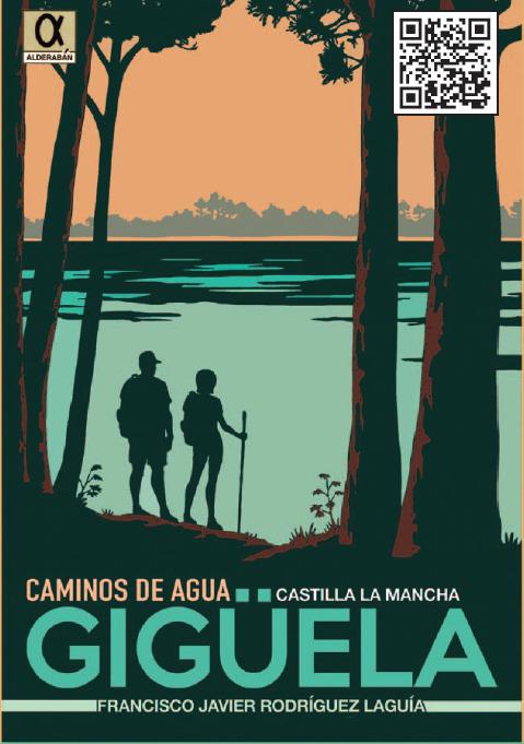 Río Gigüela. Caminos del Agua