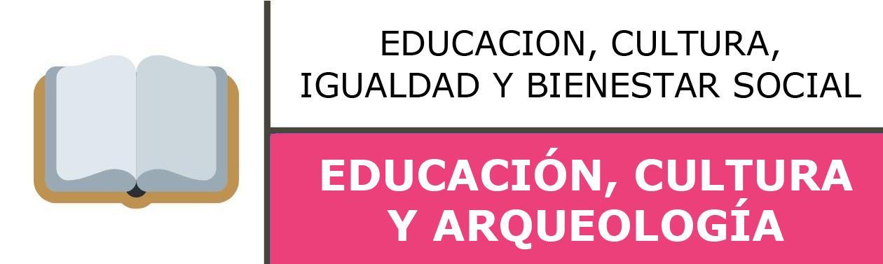 EDUCACIÓN, CULTURA Y ARQUEOLOGÍA