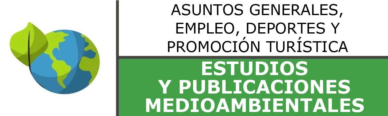 ESTUDIOS Y PUBLICACIONES AMBIENTALES