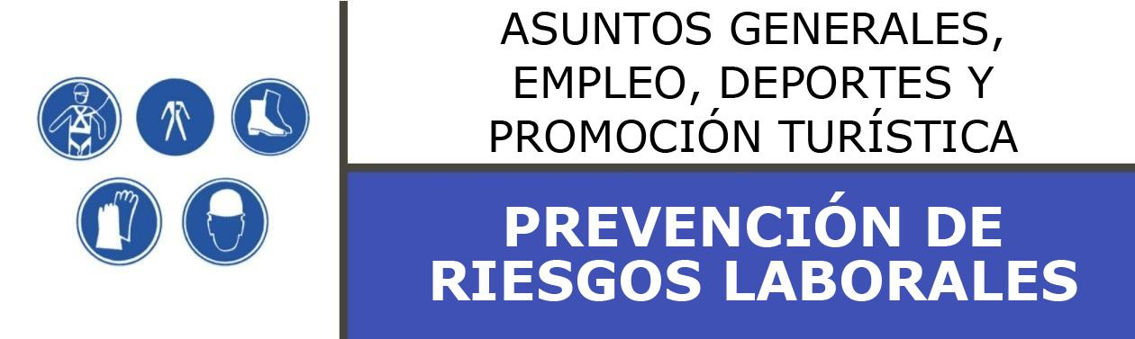 PREVENCIÓN DE RIESGOS LABORALES / SALUD LABORAL