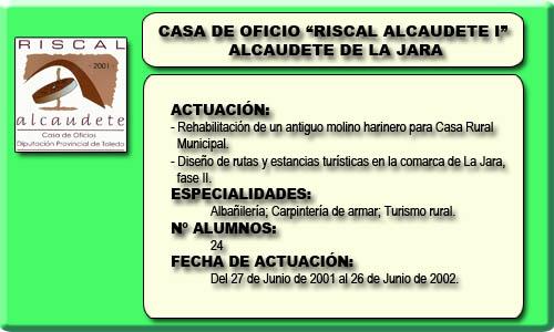 RISCAL ALCAUDETE I (ALCAUDETE DE LA JARA)