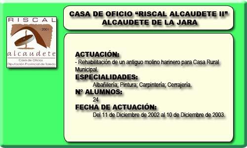 RISCAL ALCAUDETE II (ALCAUDETE DE LA JARA)