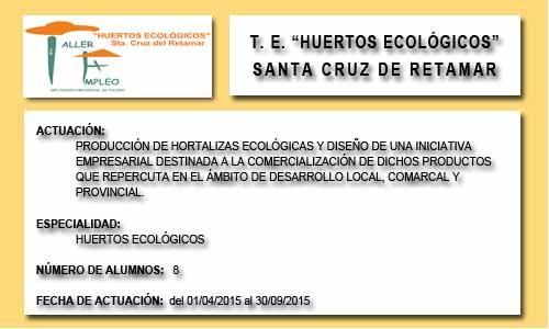 HUERTOS ECOLOGICOS (SANTA CRUZ DE RETAMAR)