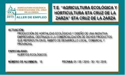 AGRICULTURA ECOLÓGICA Y HORTICULTURA STA CRUZ DE LA ZARZA