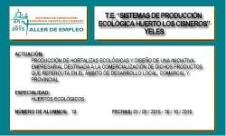 SISTEMAS DE PRODUCCIÓN ECOLÓGICA HUERTO LOS CISNEROS (YELES)