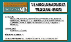 AGRICULTURA ECOLOGICA VALDEOLIVAS (BARGAS)