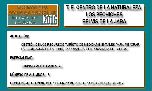 CENTRO DE LA NATURALEZA LOS PECHICHES (BELVIS DE LA JARA)