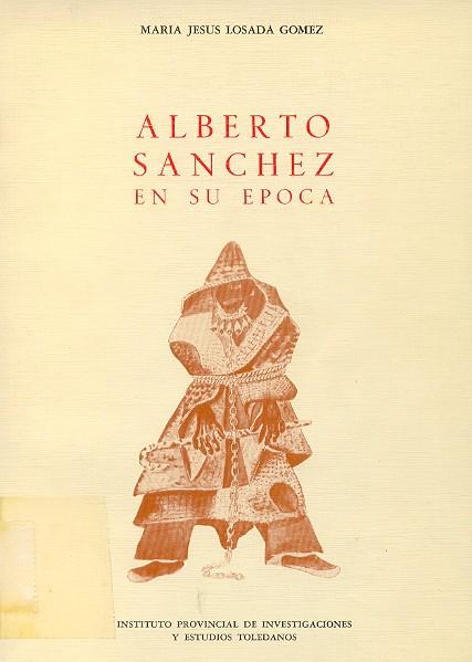 Alberto Sánchez en su época