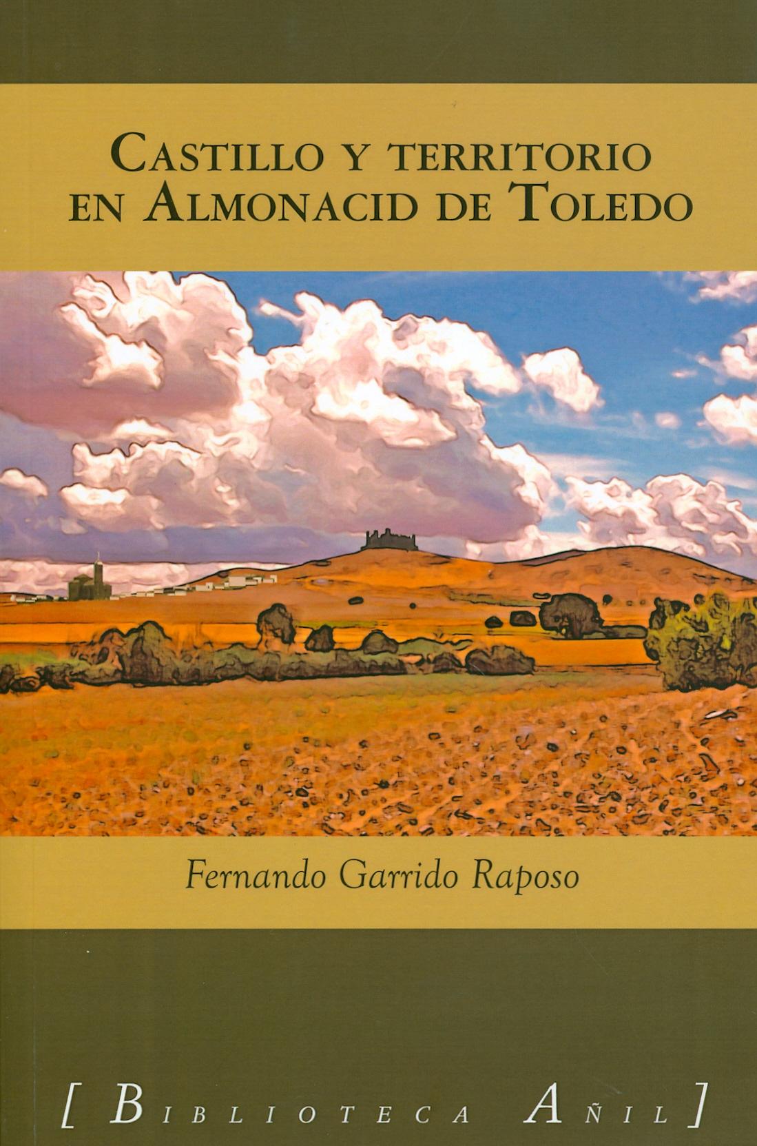 Castillo y territorio en Almonacid de Toledo