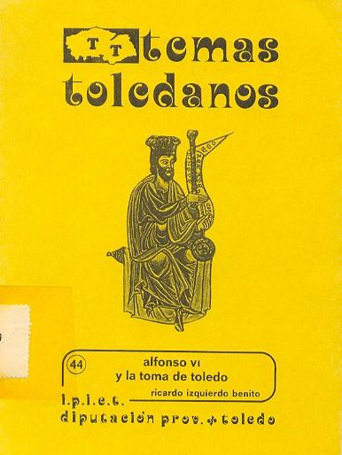Alfonso VI y la toma de Toledo