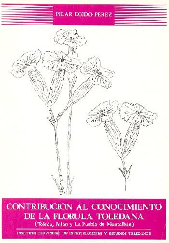 Contribución al conocimiento de la flórula toledana