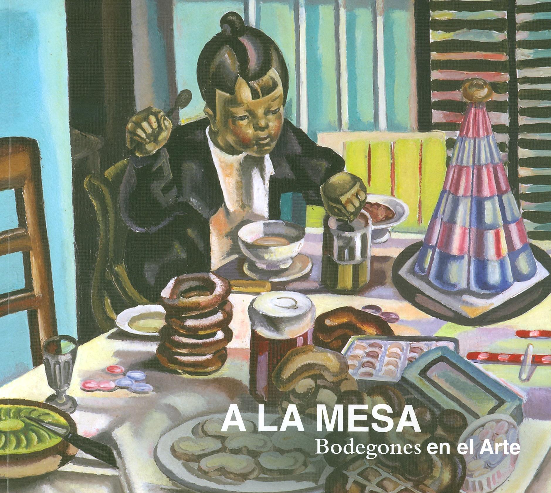 A LA MESA. Bodegones de Arte