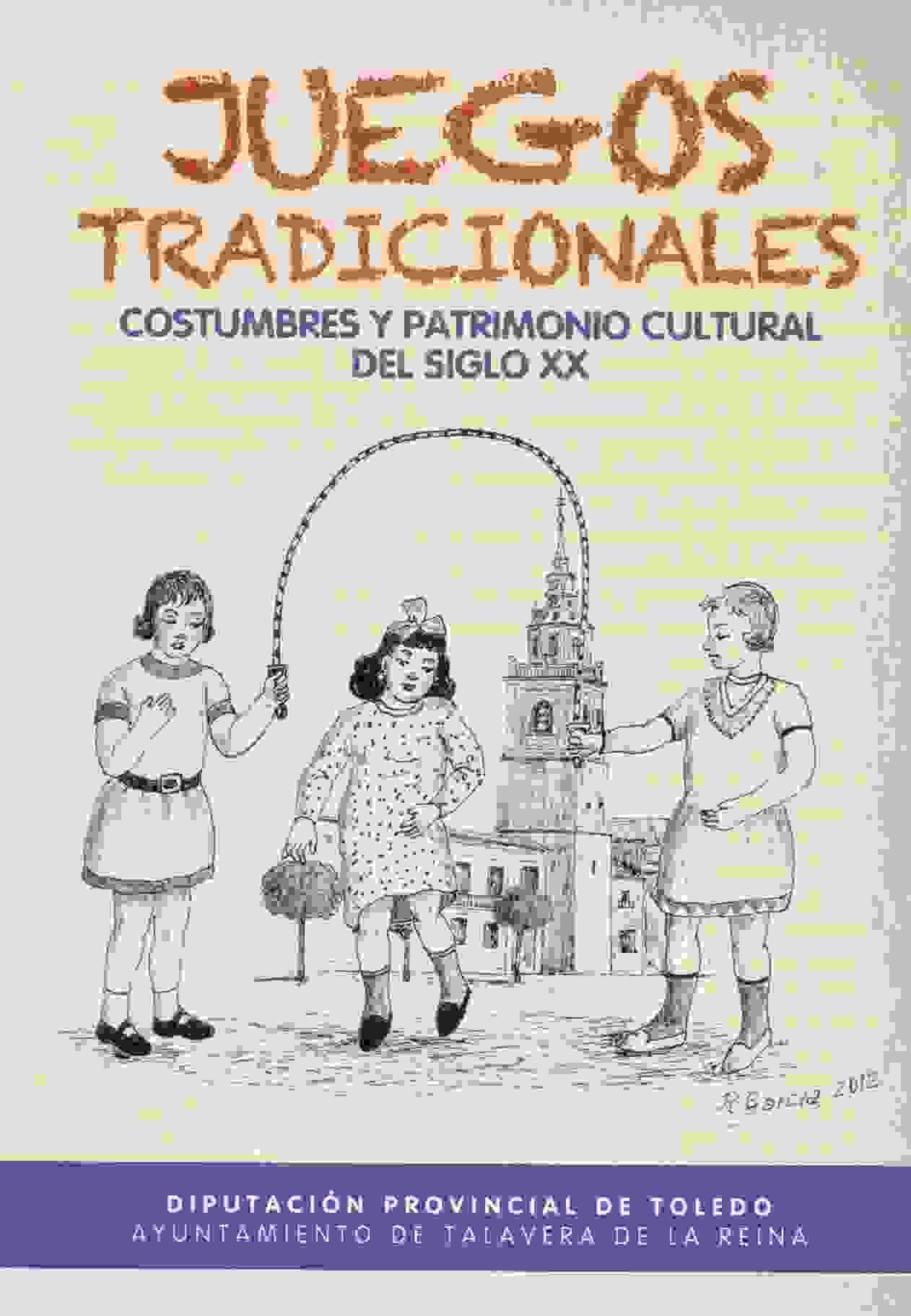 Juegos tradicionales. Costumbres y patrimonio cultural del siglo XX
