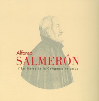 Alfoso Salmerón y los libros de la Compañía de Jesús
