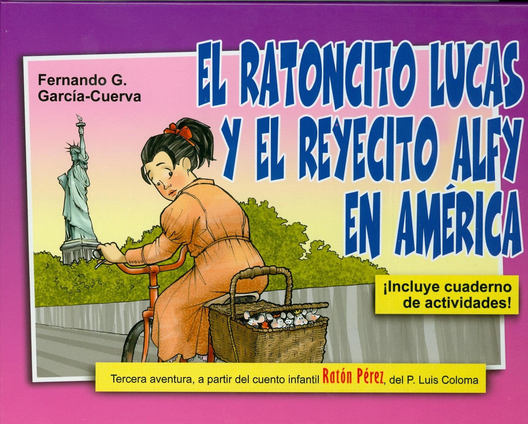 El ratoncito Lucas y el reyecito Alfy en América