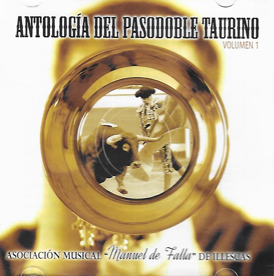 Antología del Pasadoble Taurino. Vol I