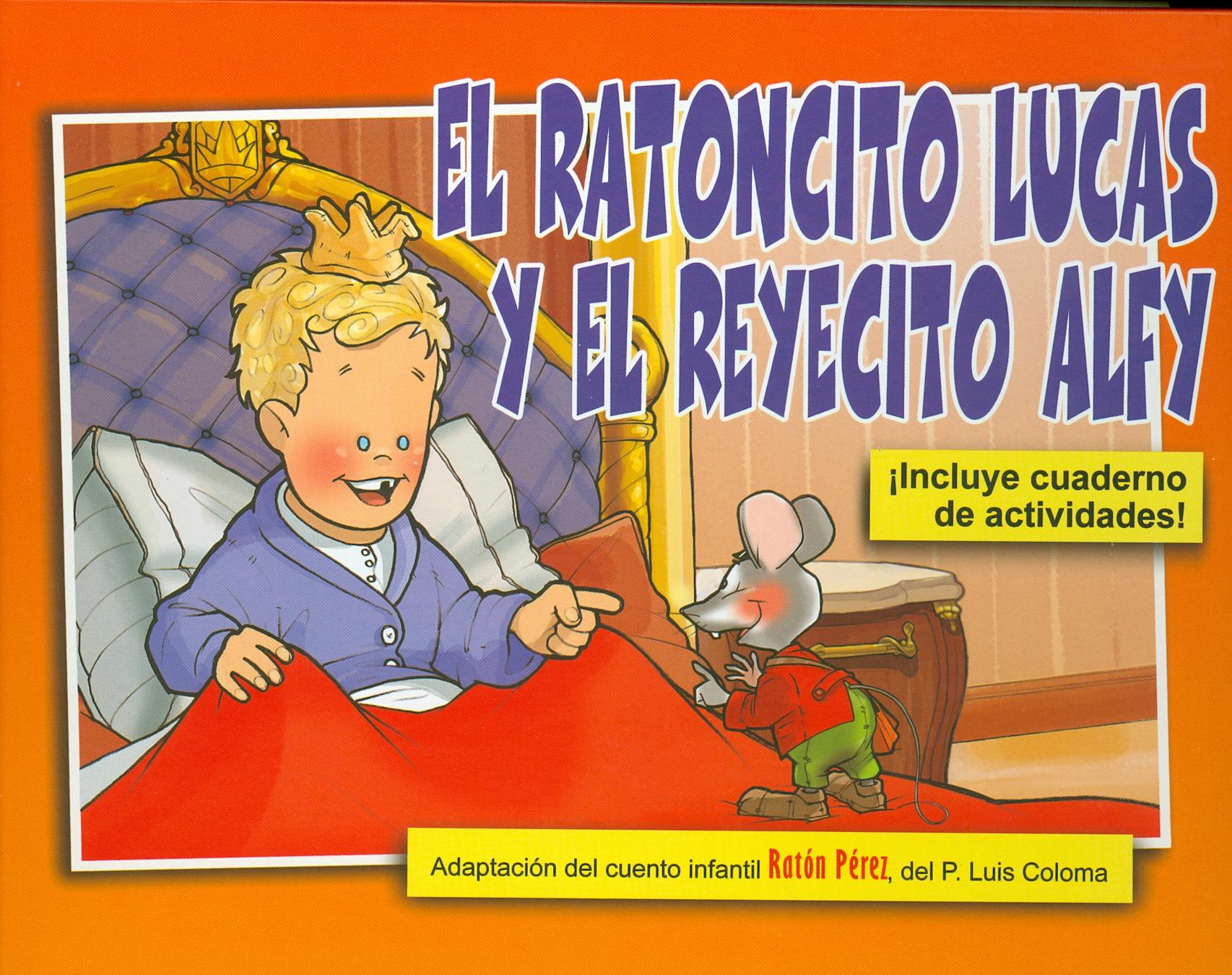 El ratoncito Lucas y el reyecito Alfy