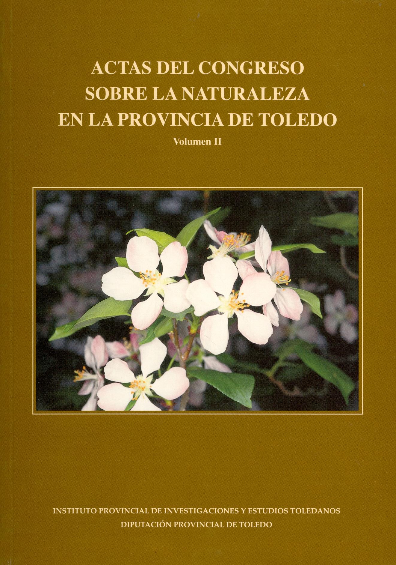 Actas del Congreso sobre la Naturaleza en la provincia de Toledo. Volumen II