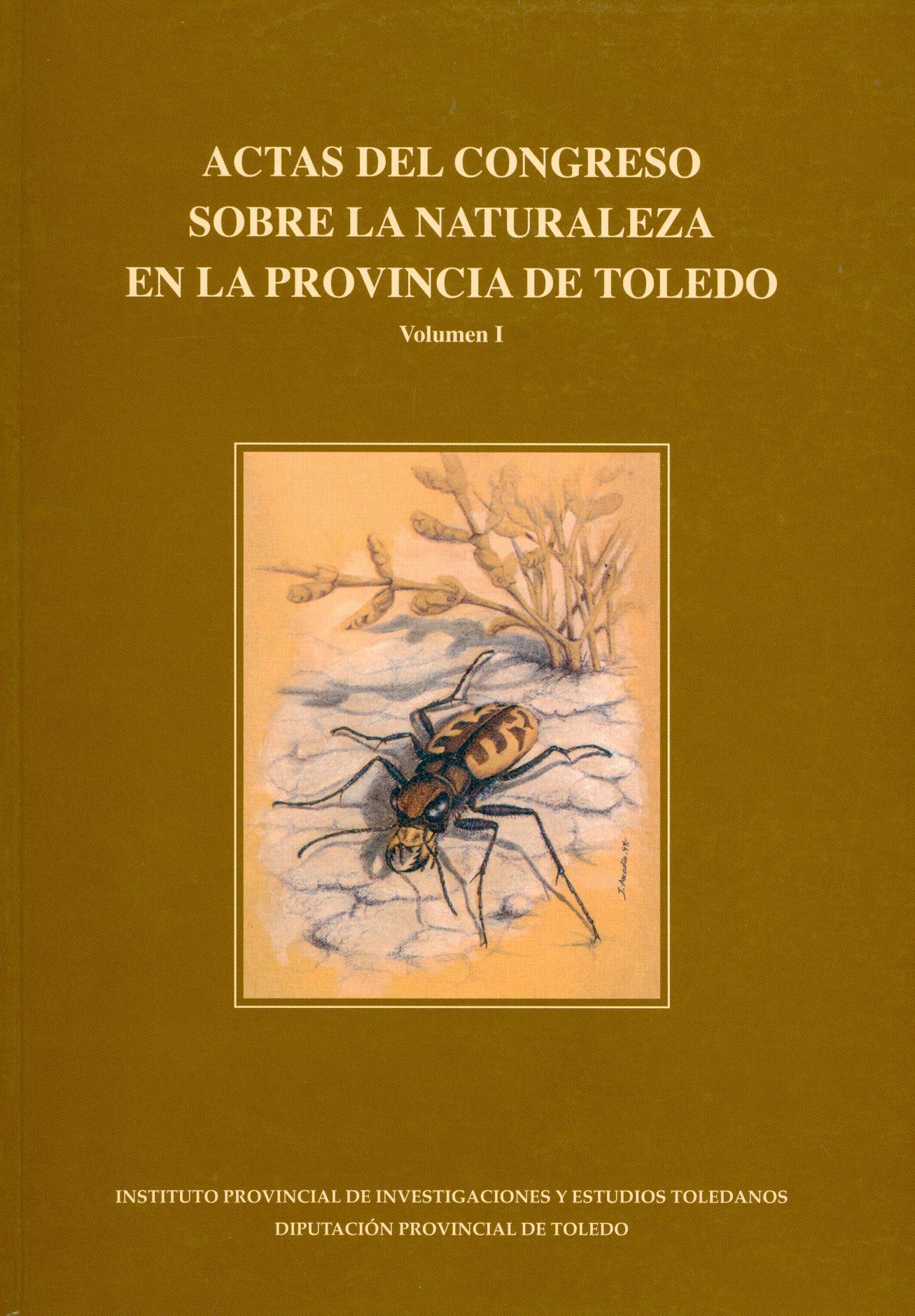 Actas del Congreso sobre la naturaleza en la provincia de Toledo. Volumen I