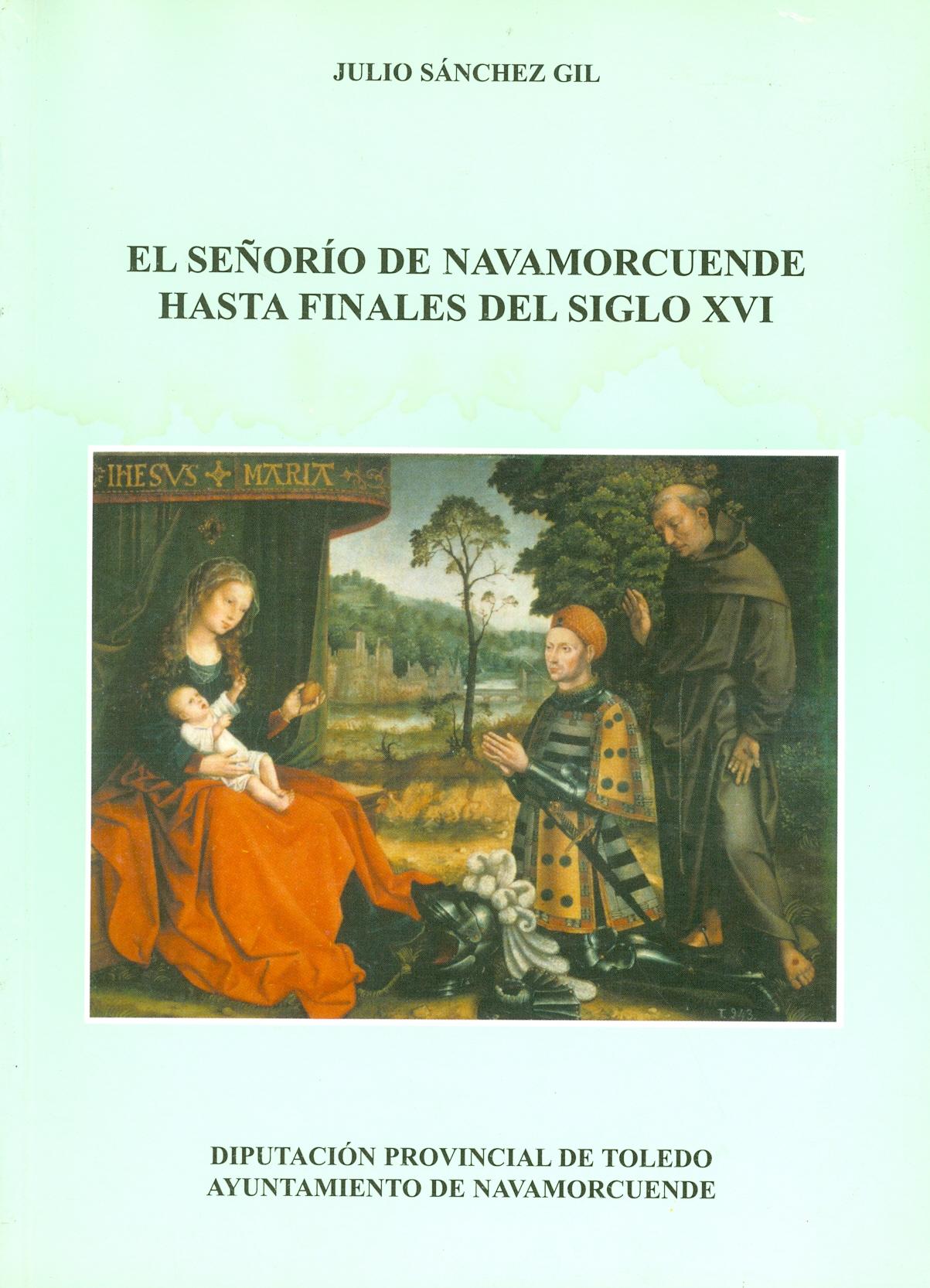 El Señorío de Navamorcuende hasta finales del siglo XVI